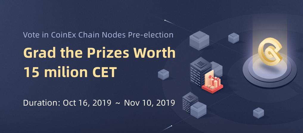 CoinEx Announce Chain Nodes Election Competition