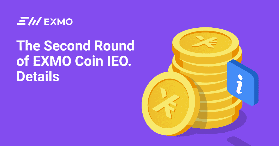 EXMO Coin IEO Second Round Details Revealed