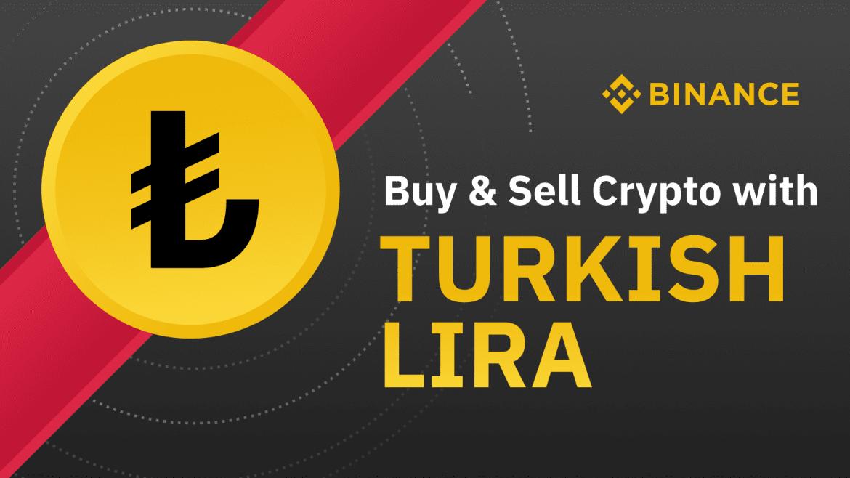 Binance Now Supports Turkish Lira