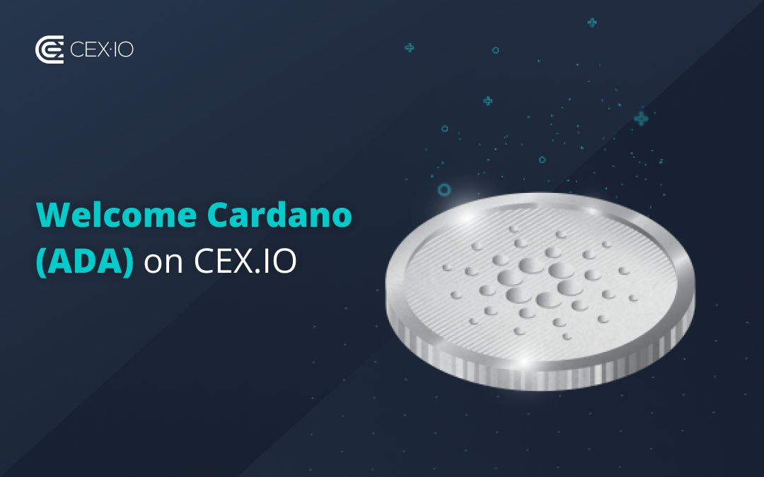 Cardano (ADA) Goes Live at CEX