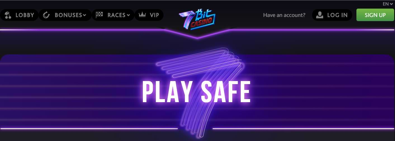 7BitCasino Play Safe banner