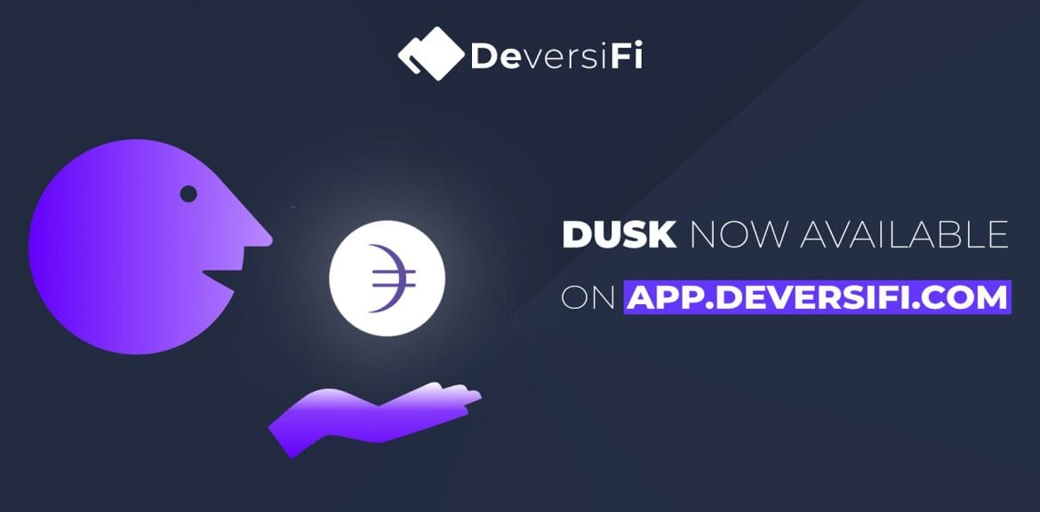 Dusk Now Listed on DeversiFi