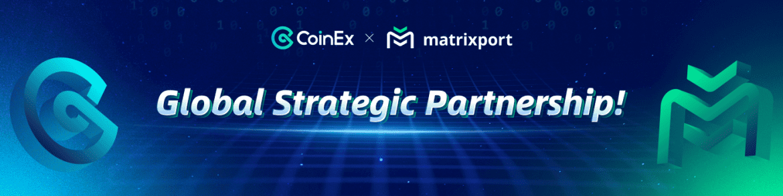"CoinEx Reveal ""Big"" New Partnership With Matrixpor"