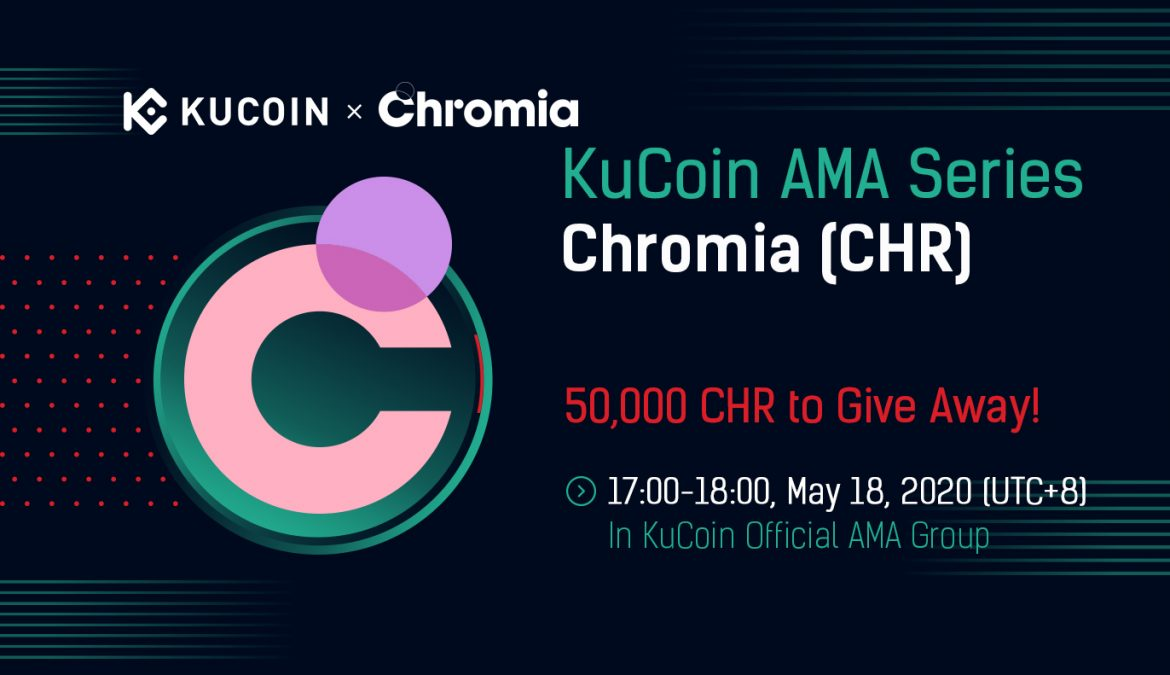 KuCoin to Giveaway 50,000 CHR During AMA