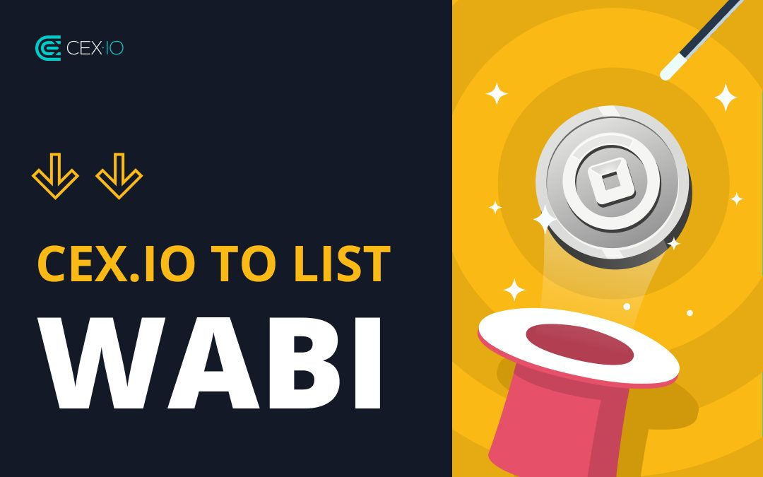 CEX Now Supports Skrill and Has Listed WABI
