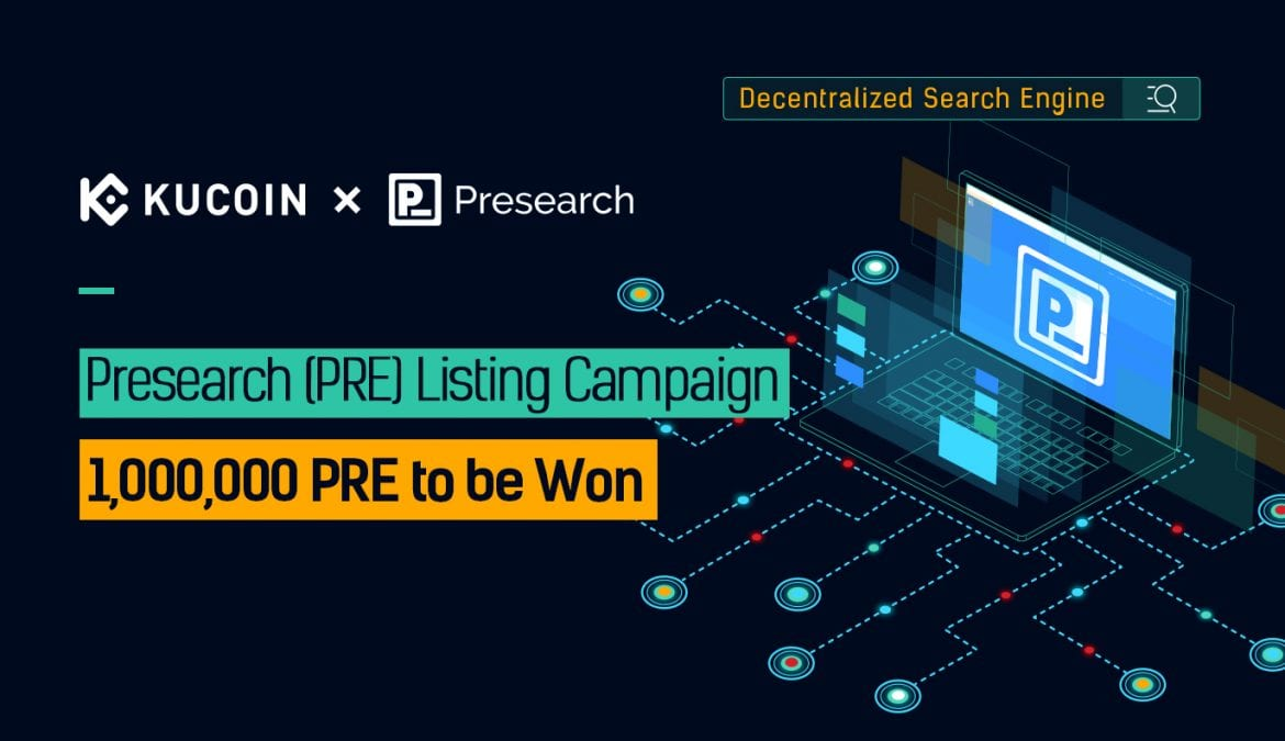Presearch (PRE) Promotion Now Live at KuCoin