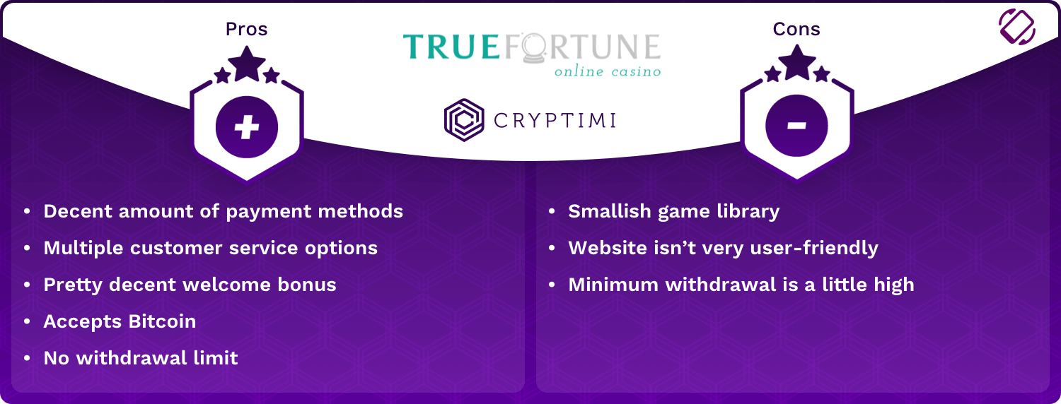 True Fortune Pros and Cons